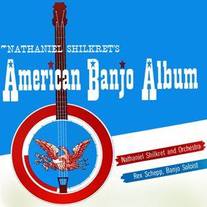 Nathaniel Shilkret: American Banjo Album