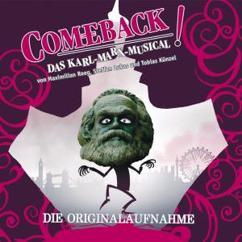 Max Reeg, Steffen Lukas & Tobias Künzel: Comeback! Das Karl-Marx-Musical (Die Originalaufnahme)