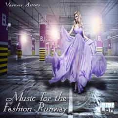 Various Artists: Music for the Fashion Runway