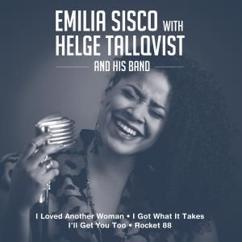 Emilia Sisco & Helge Tallqvist and His Band: I Loved Another Woman