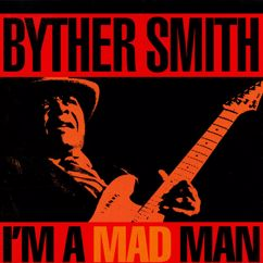 Byther Smith: Mad Man