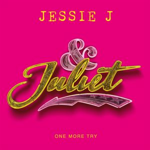 Jessie J: One More Try (from & Juliet)