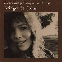 Bridget St. John: A Pocketful of Starlight: The Best of Bridget St. John
