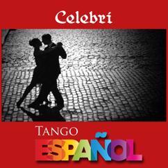 Adel Valentine: Celebri, Tango Español