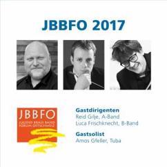 Jugend Brass Band Forum Ostschweiz, Reid Gilje, Luca Frischknecht & Amos Gfeller: JBBFO 2017