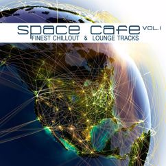 Various Artists: Space Cafe, Vol. I (Finest Chillout & Lounge Tracks)
