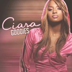 Ciara feat. Petey Pablo: Goodies