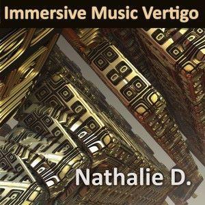 Nathalie D.: Immersive Music Vertigo