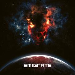 Emigrate: YOU CAN'T RUN AWAY