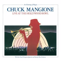 Chuck Mangione: An Evening Of Magic: Live At The Hollywood Bowl