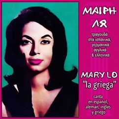 Mary Lo: Sing in Spanish, German, English & Greek