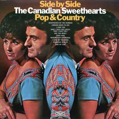 The Canadian Sweethearts: Side By Side Pop & Country