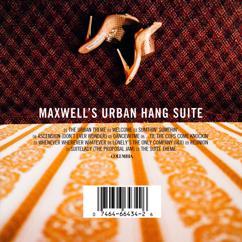 Maxwell: The Urban Theme