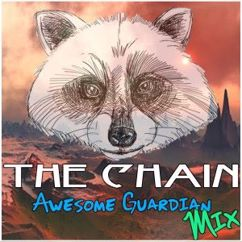Various Artists: The Chain Awesome Guardians Mix