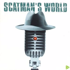 Scatman John: Scatman's World