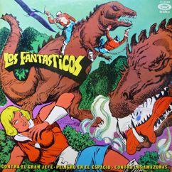 Los Fantasticos: Aventuras de Los Fantásticos