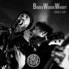 Charly Blues: Boogie Woogie Whisky