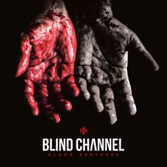 Blind Channel: Blood Brothers