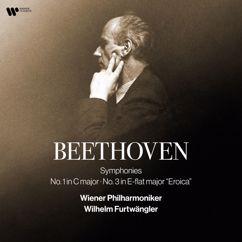"Wilhelm Furtwängler: Beethoven: Symphonies Nos. 1 & 3 ""Eroica"" (Remastered)"