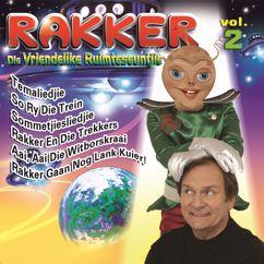 Gert Van Tonder: Rakker Die Vriendelike Ruimteseuntjie Vol. 2