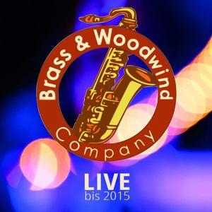 Brass & Woodwind Company: Live bis 2015