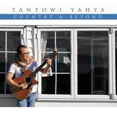 Tantowi Yahya: Country & Beyond
