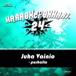 Juha Vainio: Karaokepokkari 24 - Juha Vainio Parhaita