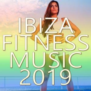 Various Artists: Ibiza Fitness Music 2019