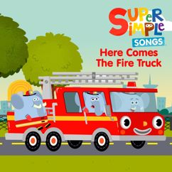 Super Simple Songs: Here Comes the Firetruck