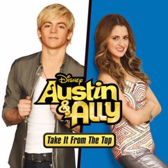 Ross Lynch, Laura Marano: Austin & Ally: Take It from the Top (Music from the TV Series)