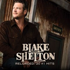 Blake Shelton: Who Are You When I'm Not Looking