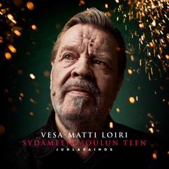 Vesa-Matti Loiri: Sydämeeni joulun teen (Juhlapainos)