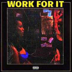 88: Work For It