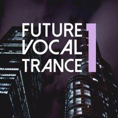 Various Artists: Future Vocal Trance, Vol. 1