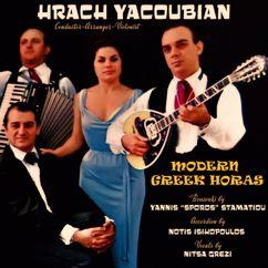 Hrach Yacoubian: Modern Greek Horas