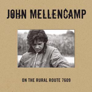 John Mellencamp: On The Rural Route 7609