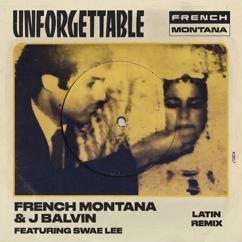 French Montana, J Balvin, Swae Lee: Unforgettable (Latin Remix)