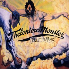 Thelonious Monster: Beautiful Mess