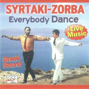 George Papadopoulos: Everybody Dance Syrtaki - Zorba