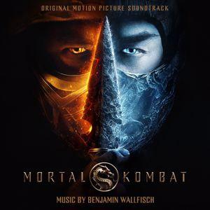 BenjaminWallfisch: Mortal Kombat (Original Motion Picture Soundtrack)