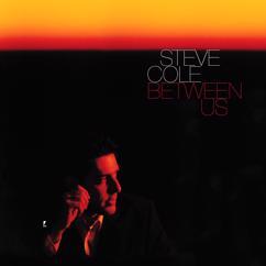 Steve Cole: Between Us
