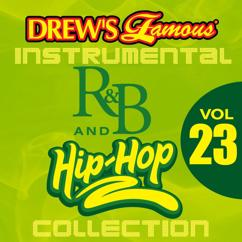 The Hit Crew: Drew's Famous Instrumental R&B And Hip-Hop Collection (Vol. 23)