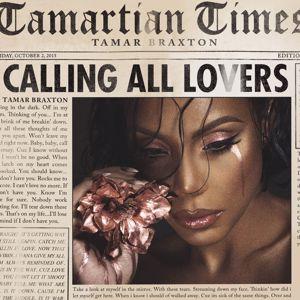 Tamar Braxton: Calling All Lovers