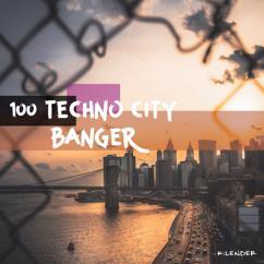 Various Artists: 100 Techno City Banger
