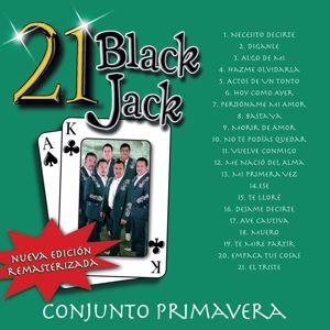 Conjunto Primavera: 21 Black Jack (Nueva Edición Remasterizada)