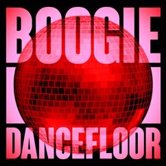 Various Artists: Boogie Dancefloor: Top Rare Grooves And Disco Highlights