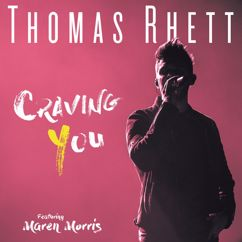Thomas Rhett: Craving You