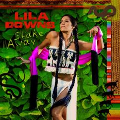 Lila Downs: Shake Away