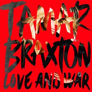 Tamar Braxton: Love and War
