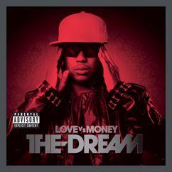 The-Dream: Love Vs. Money